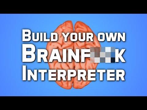 Building a Brainf**k Interpreter [Strong Language]