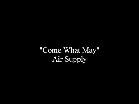 Come What May - Air Supply [Lyrics]