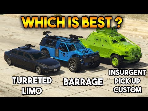 GTA 5 ONLINE : BARRAGE VS INSURGENT PICK UP CUSTOM VS TURRETED LIMO (WHICH IS BEST?)