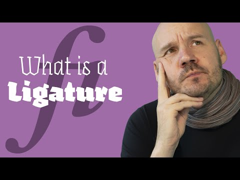 What Is A Ligature?