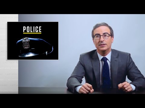 Police: Last Week Tonight with John Oliver (HBO)