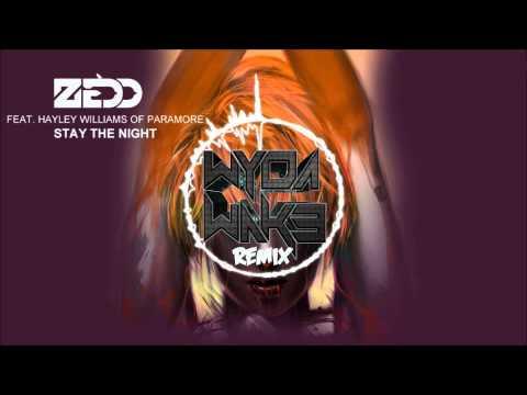 Zedd - Stay The Night ft.Hayley Williams (WydaWake Remix)
