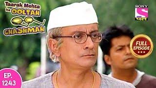 Taarak Mehta Ka Ooltah Chashmah - Full Episode 1243 - 19th June, 2018