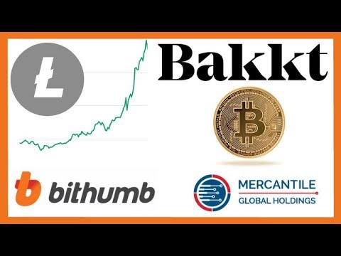 Litecoin Beam Pumps Market - Bakkt Completes Acquisition - Bithumb OTC - Mercantile Global Holdings