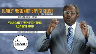 You Can't Win Fighting With God