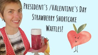 Strawberry Shortcake Waffles and Cupid By Sam Cooke