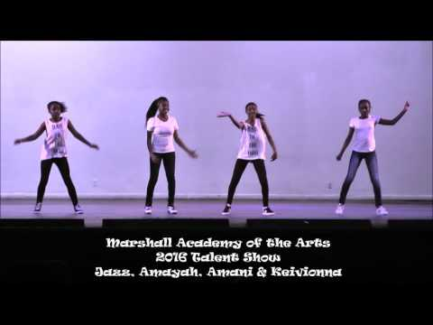 Amayah Marshall Academy of the Arts 2016 Talent Show