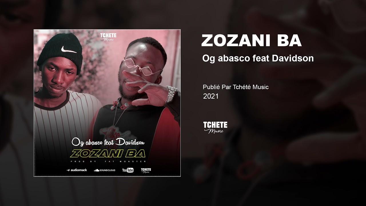 OG ABASCO FEAT DAVIDSON - ZOZANI BA