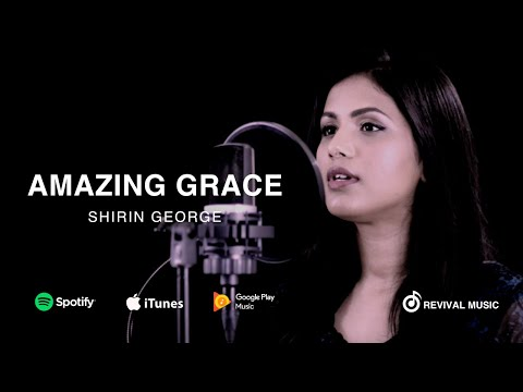 Amazing GraceMy Chains Are GoneChris Tomlin   Shirin George Joshua  Marshal  Daniel