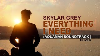 Skylar Grey - Everything I Need Cover | Aquaman Soundtrack | Piano | Daniel Victor