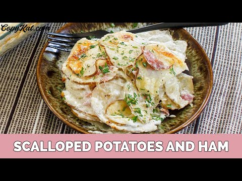 How To Make Scalloped Potatoes And Ham