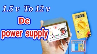 1.5 to 12 v Dc power supply (Battery eliminator)| How to make