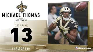 #13: Michael Thomas (WR, Saints) | Top 100 Players of 2019 | NFL