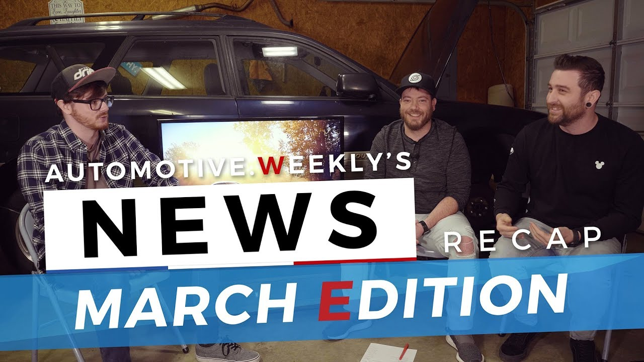 Automotive Weekly News: March Edition