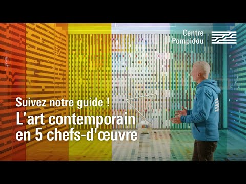 L'art contemporain en 5 chefs-d'œuvre | Centre Pompidou