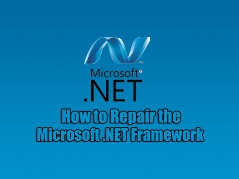 How to Repair the Microsoft.NET Framework