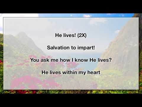 He Lives - I Serve A Risen Savior 2 (With Lyrics)