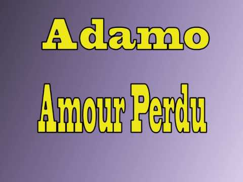 Salvatore Adamo - Amour Perdu