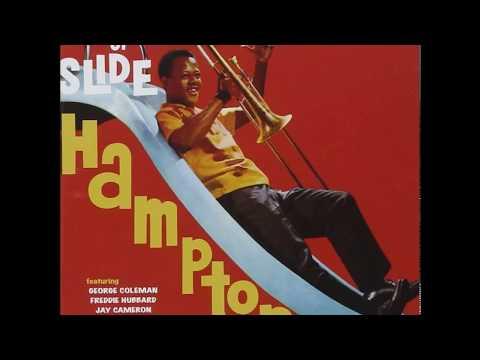 Slide Hampton - Two Sides Of Slide (1961) (Full Album)
