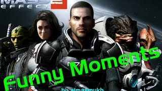 Mass Effect 2 Funny Moments/Забавные Моменты [RU]