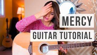 Mercy - Shawn Mendes // Guitar Tutorial