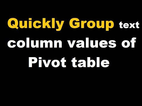 Exel Pivot Trick- Grouping of Text to create new column.[HD]
