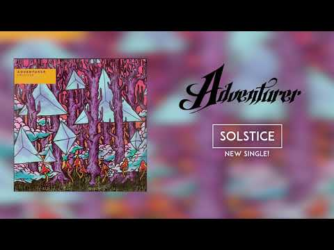 Adventurer - Solstice (OFFICIAL AUDIO STREAM)