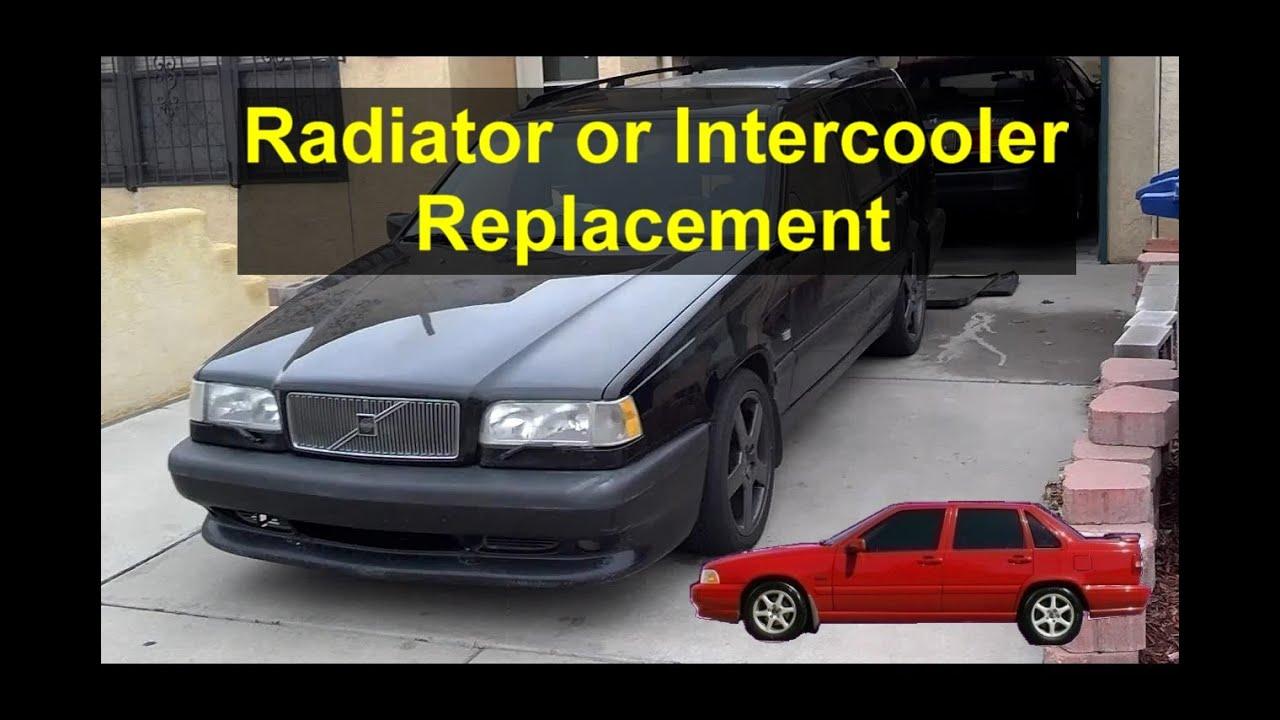 radiator or intercooler replacement installation etc volvo 850 rh youtube com