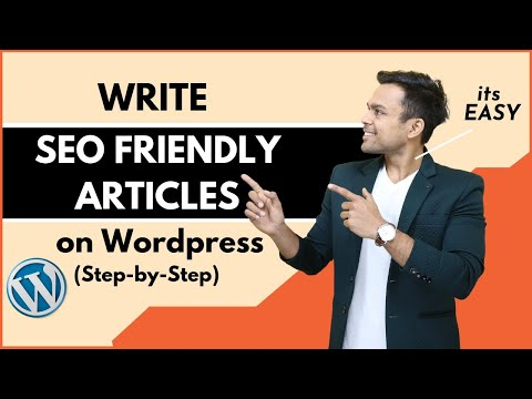 How To Write SEO FRIENDLY ARTICLE On Wordpress In 2020