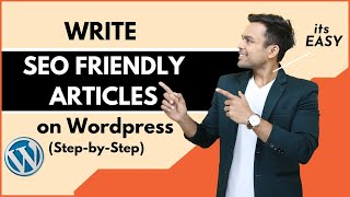 How to Write SEO FRIENDLY ARTICLE on Wordpress in 2019