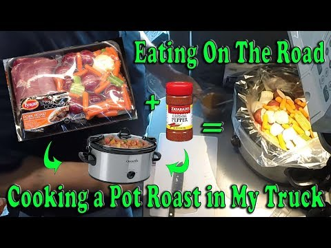 Cooking A Pork Pot Roast In My Truck - Eating On The Road
