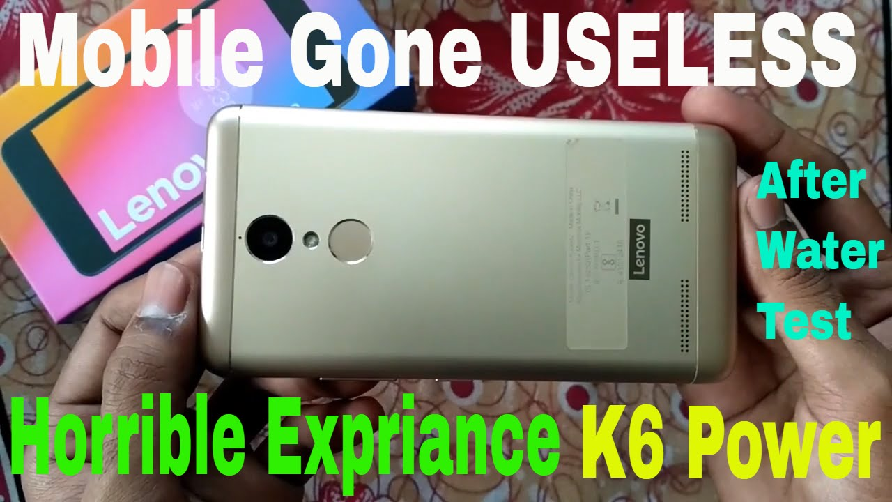 new arrival c6e4d b2fad Lenovo K6 Power Horrible Expriance After Doing Water Test in Hindi