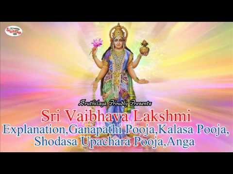 Sri Vaibhava Lakshmi Explanation