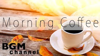 Morning Cafe Music - Relaxing Jazz & Bossa Nova Music For Study, Work - Background Music