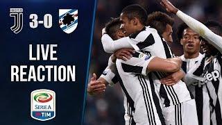 Juventus sampdoria 3-0 | live reaction dall' allianz stadium