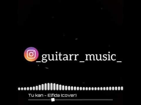 Tuğkan - Elfida . Guitar cover