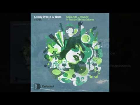 Sandy Rivera & Haze - Freak (Original Album Mix) [Full Length] 2007