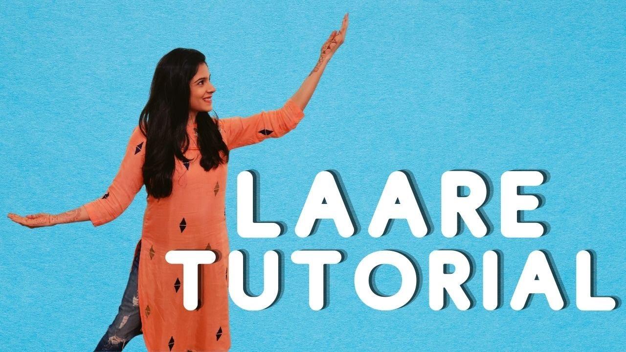 Laare Dance Tutorial | Astha Sharma Choreography