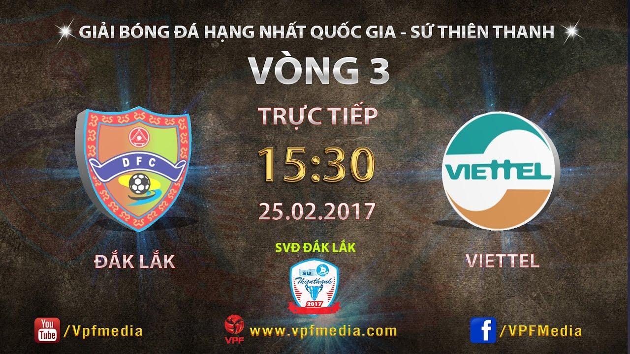 Đắk Lắk vs Viettel _ 25-02-2017