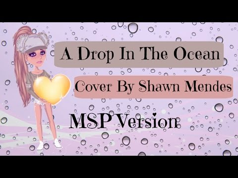 A Drop In The Ocean- Ron Pope //Cover By Shawn Mendes //MSP version