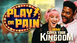 Cover Your Kingdom | Play or Pain: Episode 1