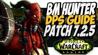 BM hunter PVE Guide for 7.2.5!! BM hunter WoW Legion