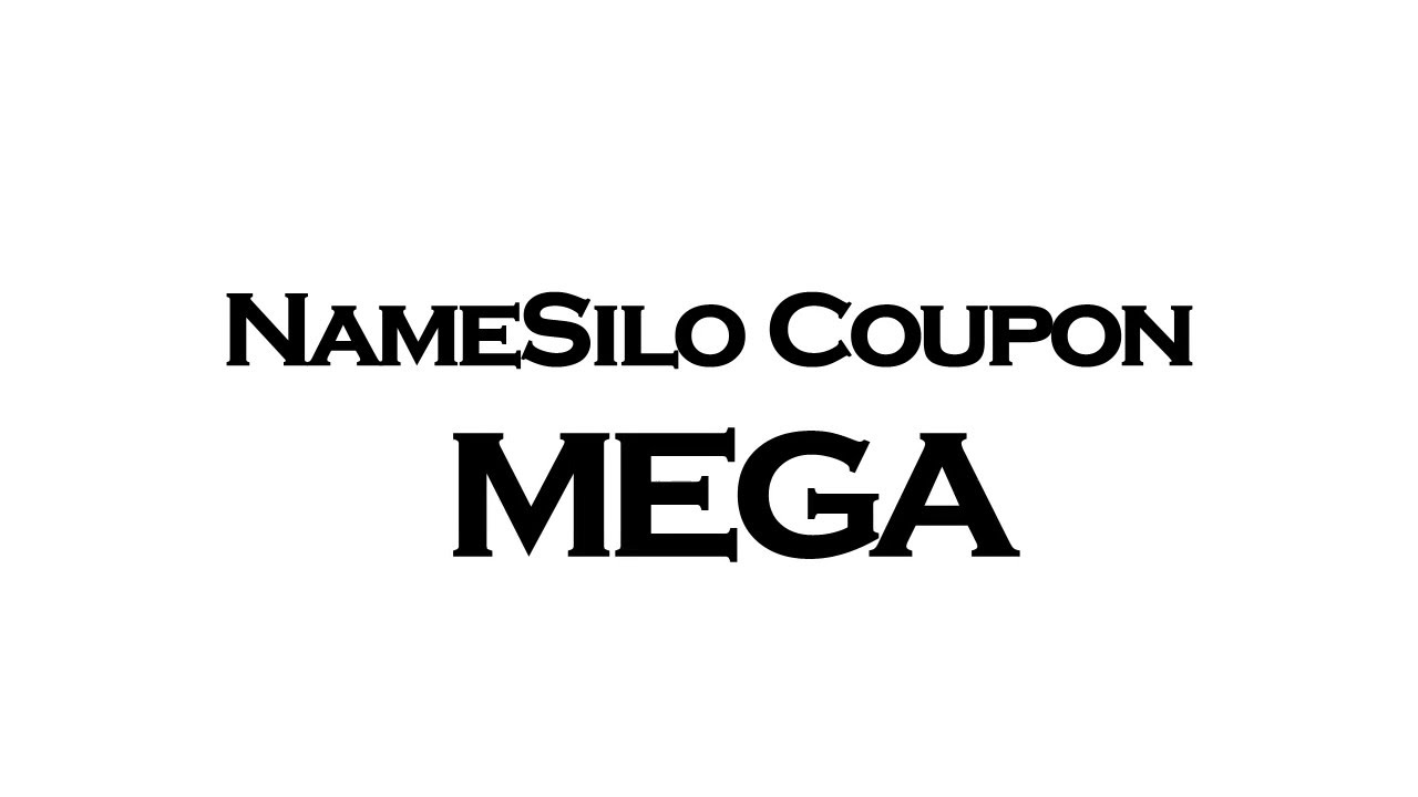 NameSilo Coupon | Get $1 OFF with NameSilo Promo Code MEGA ...