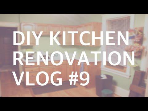 DIY KITCHEN RENOVATION: VLOG #9