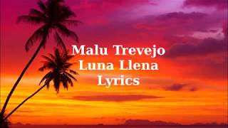 Malu Trevejo Luna Llena Lyrics.mp3