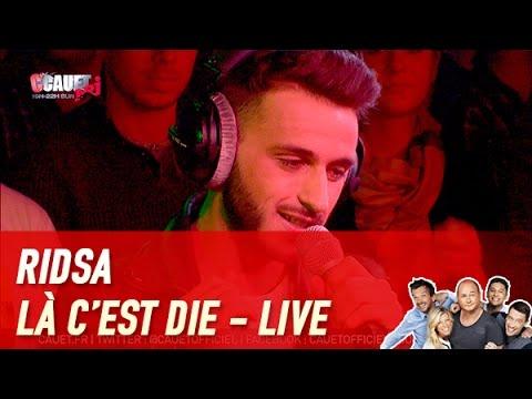 RIDSA - Là c'est Die - Live - C'Cauet sur NRJ