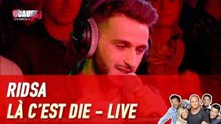 Скачать RIDSA Là C Est Die Live C Cauet Sur NRJ
