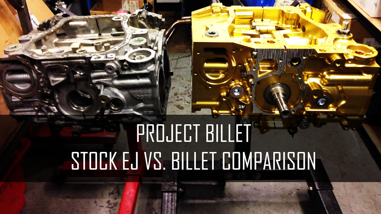 Willall EJ25 Billet Block VS  Stock - A Full Comparison