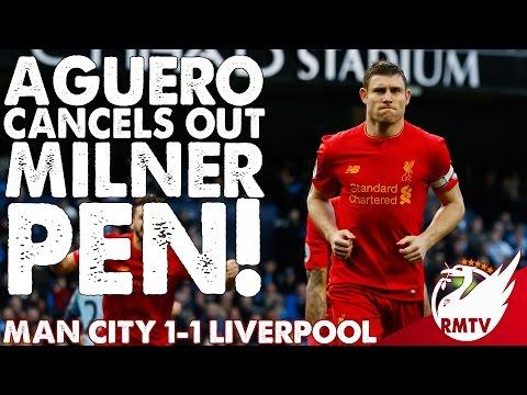 Man City v Liverpool 1-1 | Aguero Cancels Out Milner Pen! | Uncensored Match Reaction