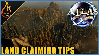 Atlas Land Claiming Tips And Tricks
